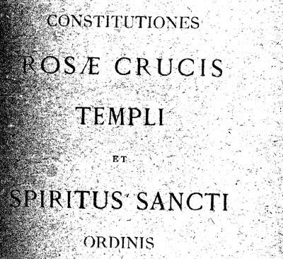 Constitutions de la Rose Croix du Temple et du Graal