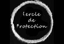 Pourquoi tracer un cercle de protection ?